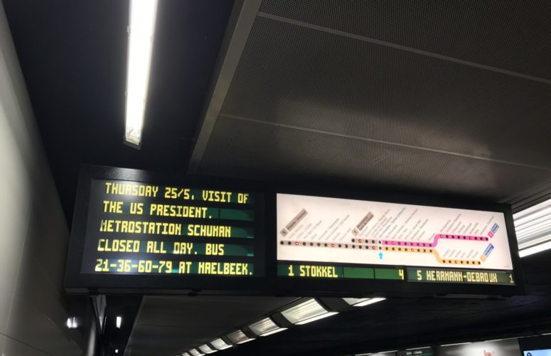 Sign in a train station saying the US President will be visiting