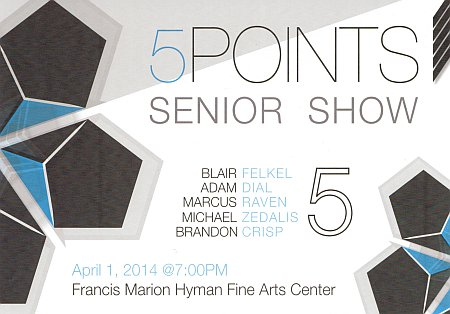 Flier for 5POINTS Senior Show by FMU Visual Arts Majors