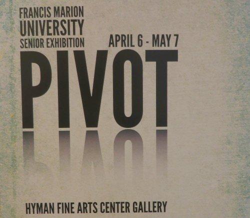 FMU Pivot senior show flier