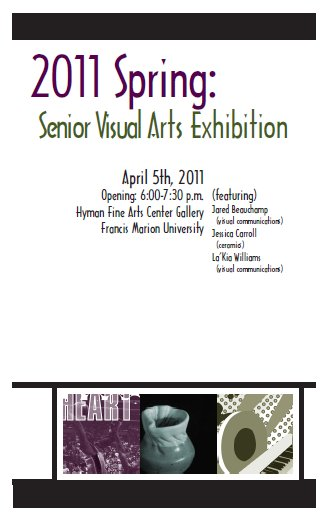 Flier for the 2011 Spring Senior Visual Arts Exhibition