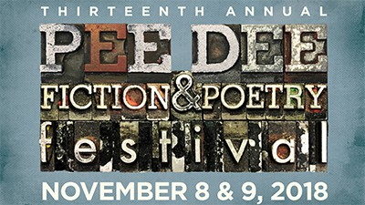 2018 Pee Dee Fiction and Poetry Festival