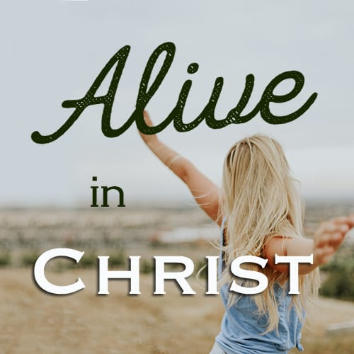 Alive in Christ Bible Study