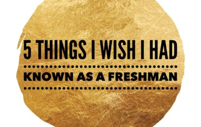 5 Things I Wish I had Known as a Freshman