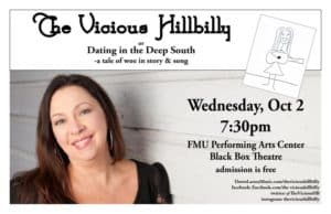 Fine Arts - Artist Series - Dawn Larsen - The Vicious Hillbilly or Dating in the Deep South @ FMU Performing Arts Center | Florence | South Carolina | United States