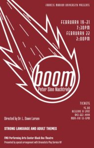 Fine Arts - University Theatre - Peter Sinn Nachtrieb's  Boom - Dr. L. Dawn Larsen, director @ FMU Performing Arts Center | Florence | South Carolina | United States