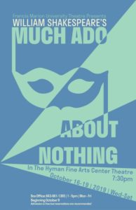 Fine Arts - University Theatre - Shakespeare's Much Ado About Nothing, D. Keith Best, director @ Fine Arts Theatre, Hyman Fine Arts Center | Florence | South Carolina | United States