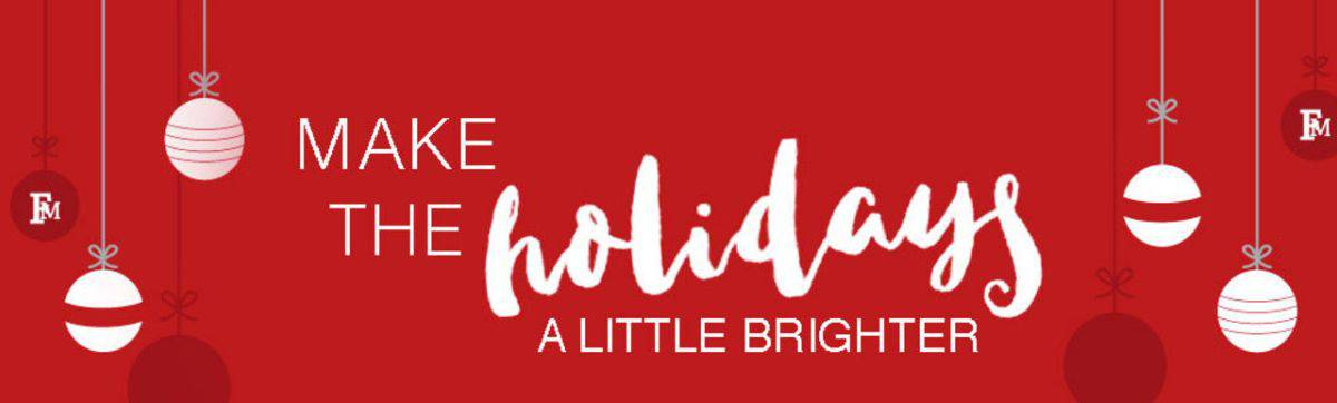 White text on a read background. The text reads as: Make the holidays a little brighter