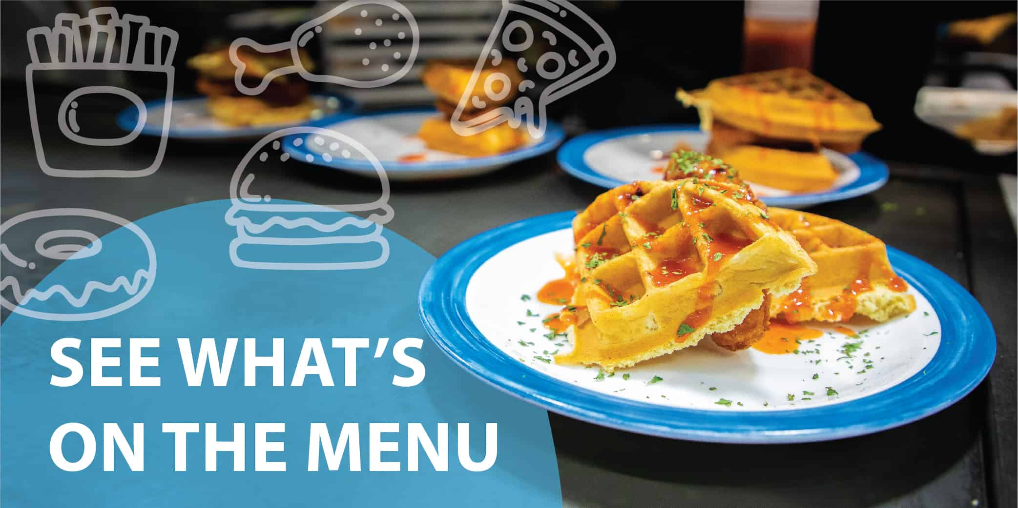 """Plates of waffles with the text, """"See what's on the menu."""""""