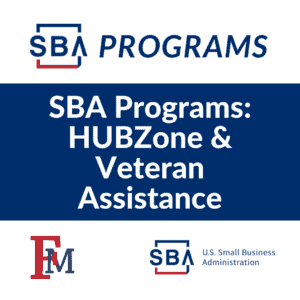 SBA Programs: HUBZone & Veteran Assistance @ Online Event