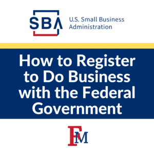 How to Register to Do Business with the Federal Government @ Online Event